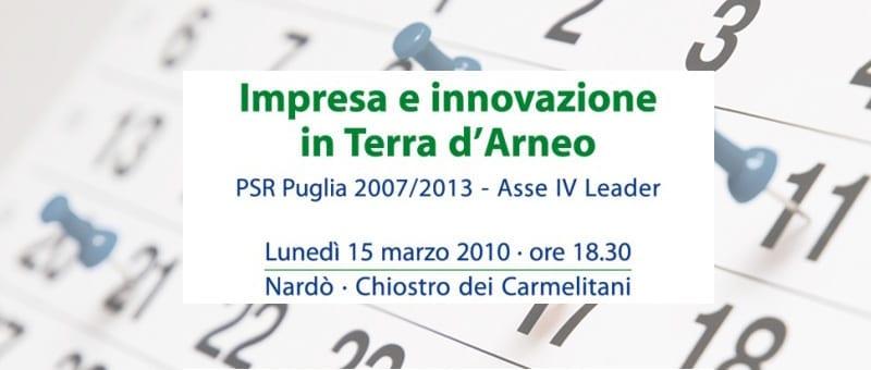 "Presentazione PSL ""Impresa e Innovazione in Terra d'Arneo"""