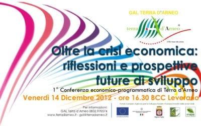 Oltre la crisi: il GAL promuove la I^ conferenza economico-programmatica di Terra d'Arneo