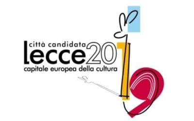 Il GAL sostiene la candidatura della città di Lecce a Capitale Europea della Cultura 2019