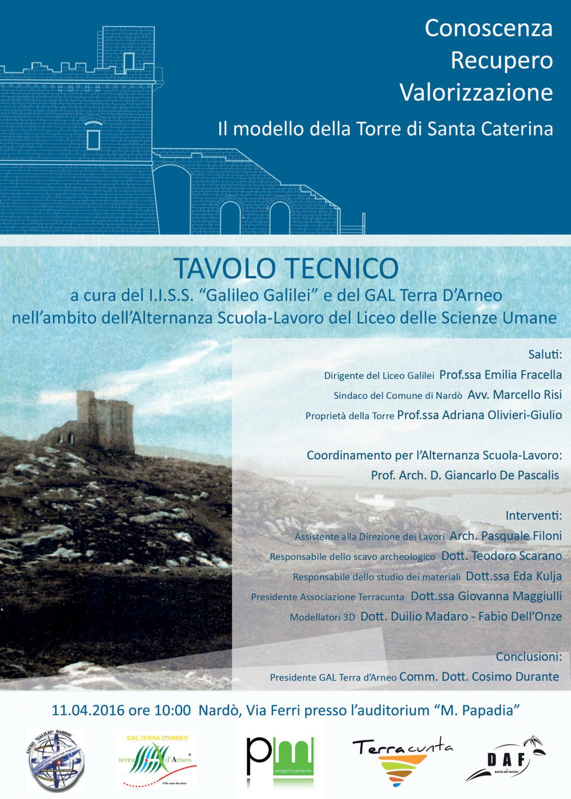 TAVOLO TECNICO: Conoscenza, Recupero, Valorizzazione: il modello della Torre di Santa Caterina in Nardò