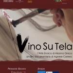 """""""VINO SU TELA – L'Arte Enoica di Arianna Greco"""" un film documentario di Agnese Correra"""