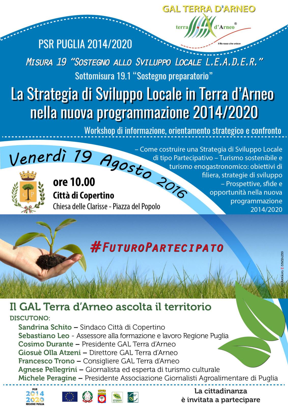 WORKSHOP: La Strategia di Sviluppo Locale in Terra d'Arneo nella nuova programmazione 2014/2020 - Venerdì 19 agosto ore 10.00, Copertino