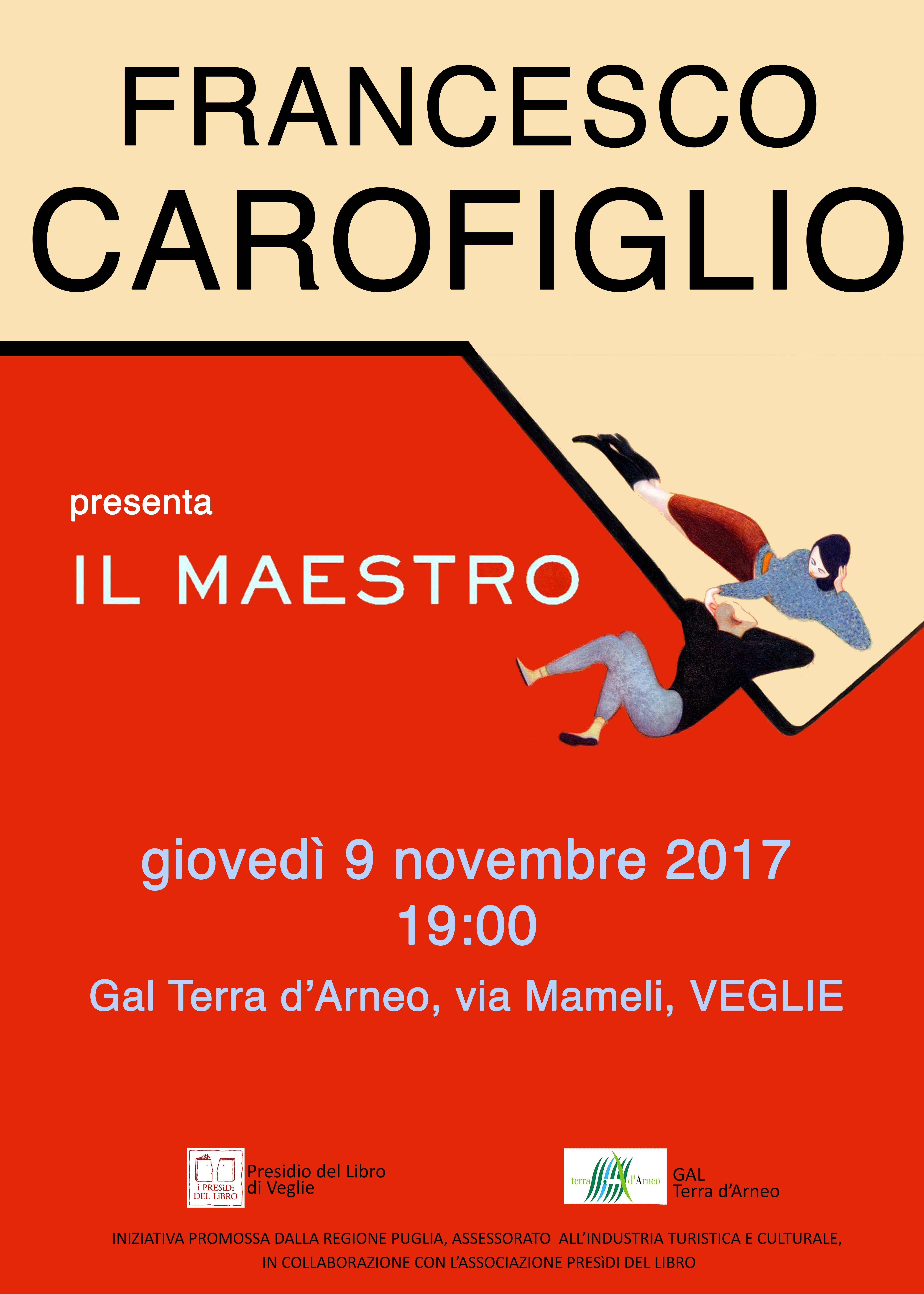 Francesco Carofiglio a Veglie per presentare il suo nuovo libro, ospite del Presidio del Libro e del GAL Terra d'Arneo