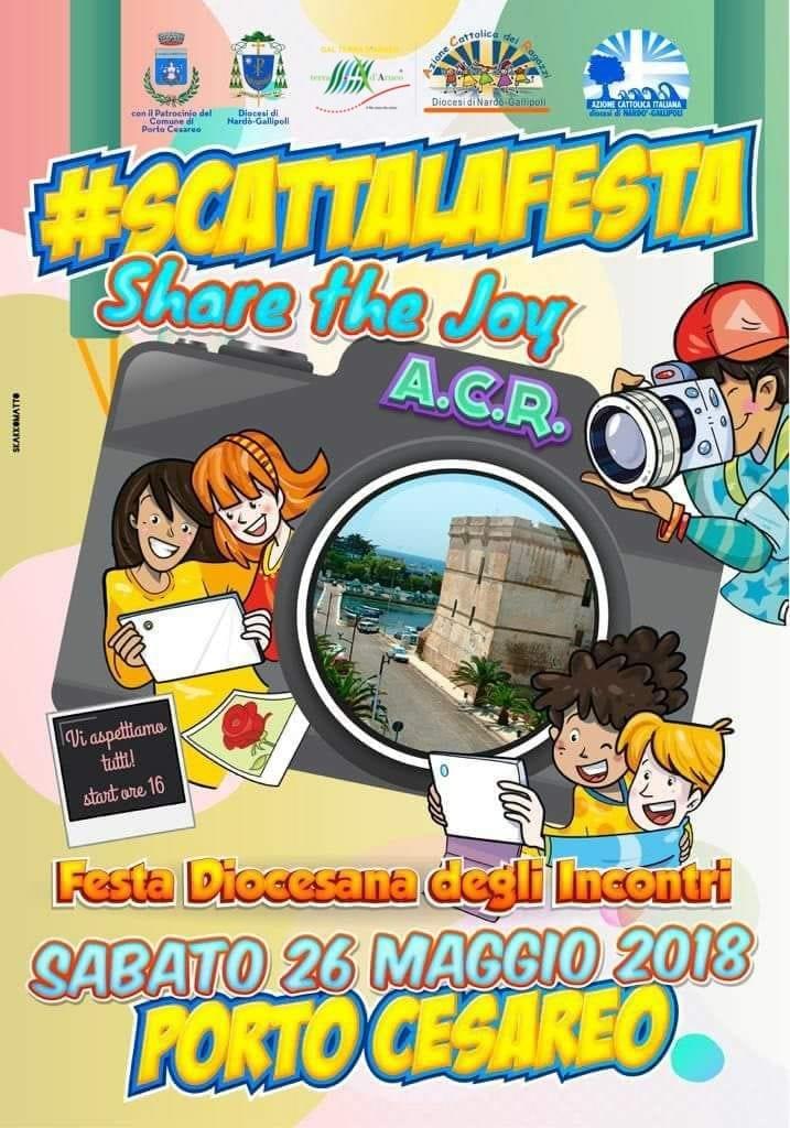 #SCATTALAFESTA – Festa diocesana degli Incontri 2018 a Porto Cesareo