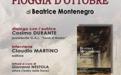"""""""Pioggia d'Ottobre"""" – Si presenta al GAL Terra d'Arneo il romanzo di Beatrice Montenegro"""