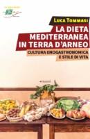 La Dieta Mediterranea in Terra d'Arneo