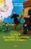La Vita di San Giuseppe da Copertino raccontata ai ragazzi