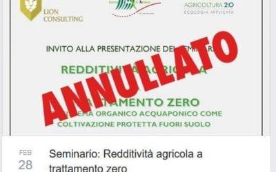 """ANNULLATO il Seminario: """"Redditività agricola a trattamento zero"""""""